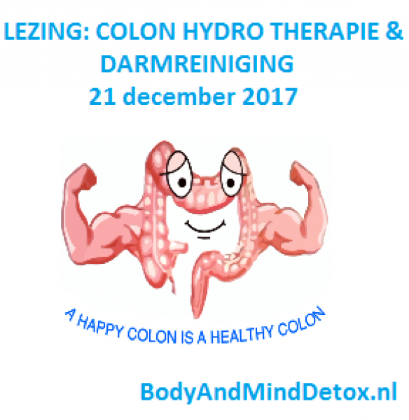 Colonhydrotherapie & Darmreiniging; Lezing door Monique Berends 21 december 2017